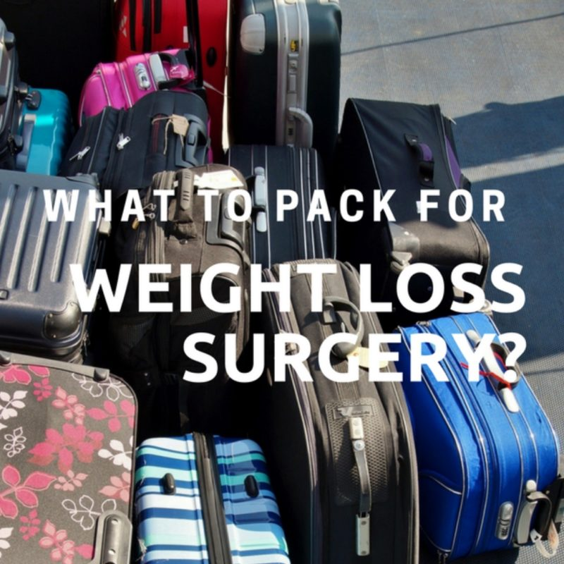 What To Pack For Weight Loss Surgery?