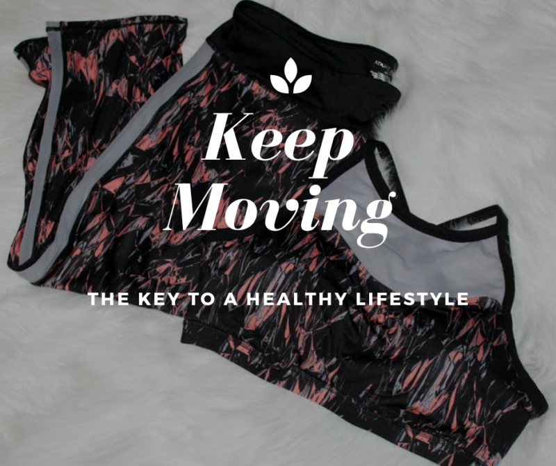 Keep Moving: The Key To A Healthy Lifestyle